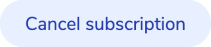 Use the Cancel subscription button to delete your subscription plan.