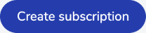 The Create Subscription button.