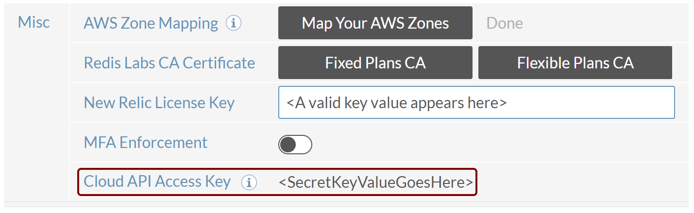 Cloud API Access Key setting in the Misc section of the Redis Cloud settings